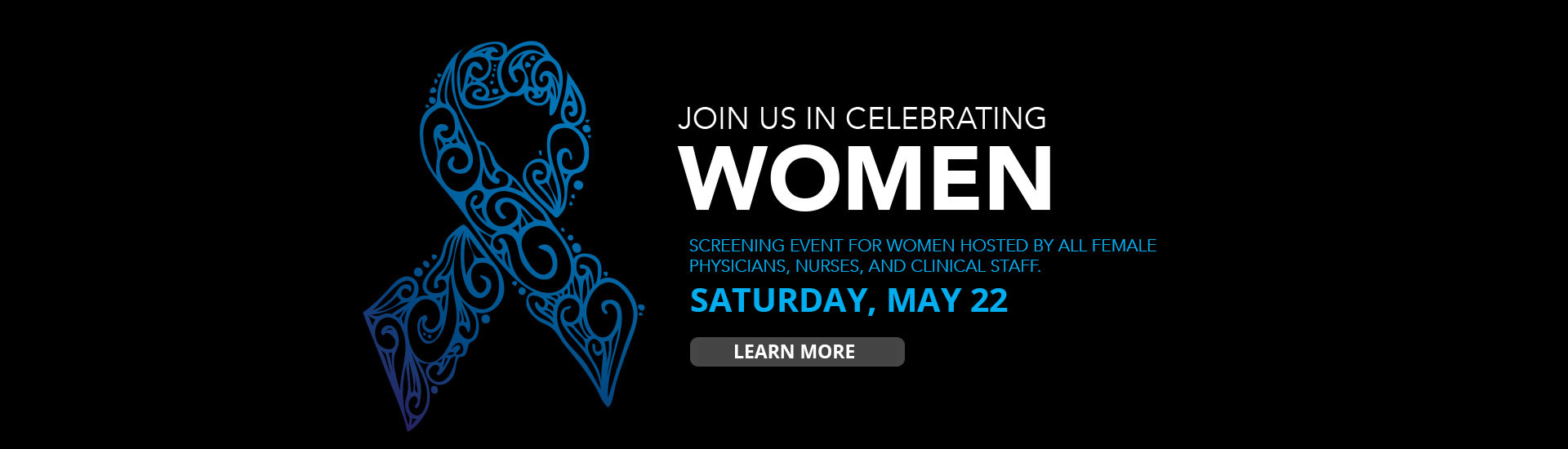 Screening Event for Women Hosted by All Female Clinical Staff on May 22