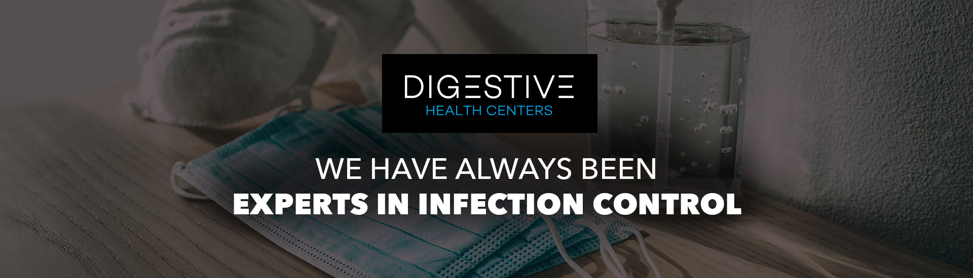 Digestive Health Centers - Experts in Infection Control