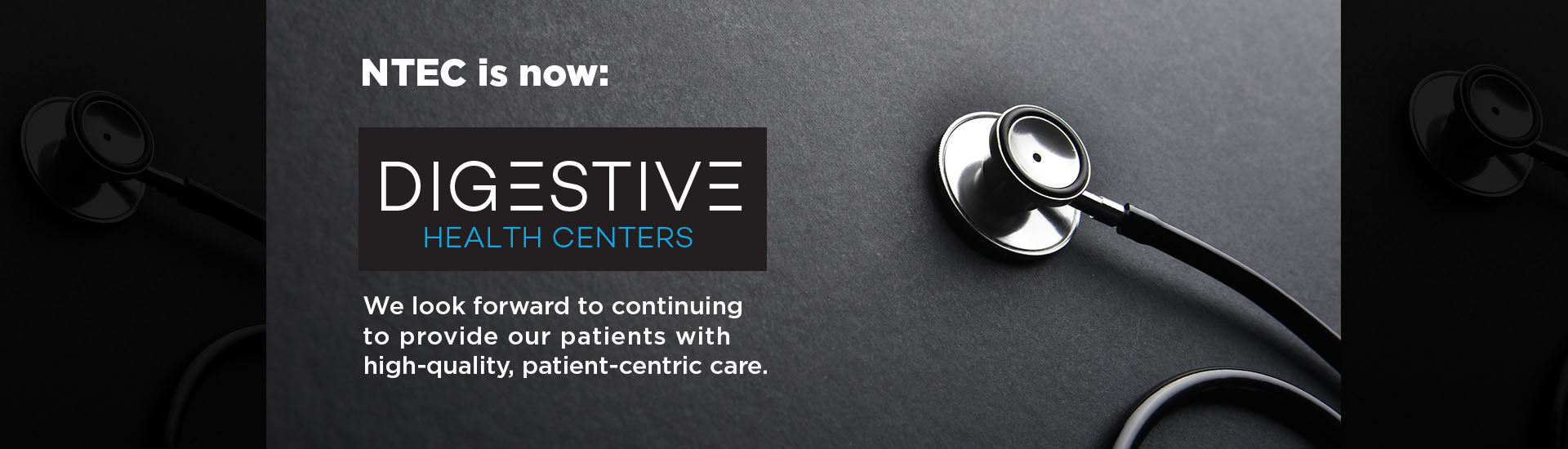 Digestive Health Centers is now Digestive Health Centers